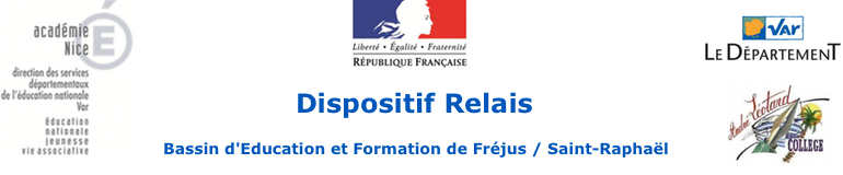Dispositif-Relais de Fréjus / Saint-Raphaël